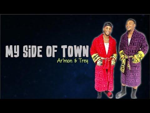 Ar'mon & Trey - My Side Of Town (Lyrics)
