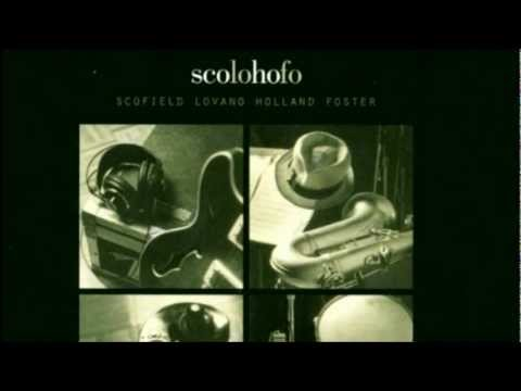 ScoLoHoFo - Oh! online metal music video by JOHN SCOFIELD