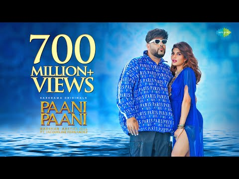 Full video song 'Paani Paani' starring Badshah, Jacqueline Fernandez
