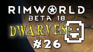 Rimworld - Desert Dwarves! - Episode 26