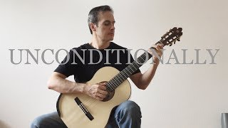Unconditionally - Classical Guitar Cover - Katy Perry