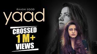 Yaad – Raashi Sood