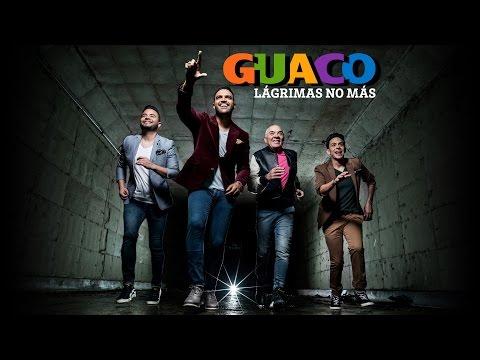 GUACO: Lágrimas no más (video oficial)