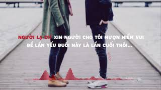Người Lạ Ơi! - Karik, Orange | Lyrics video | Edit by「#Mốc」