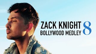 Bollywood Medley Pt 8 – Zack Knight