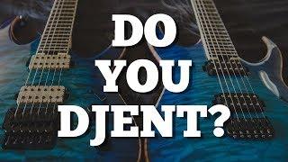 Do You Djent?