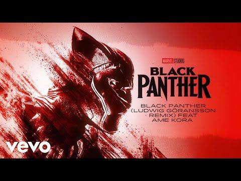 Black Panther (Ludwig Göransson Remix) FEAT Ame Kora