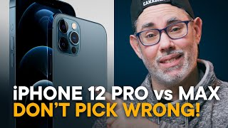 iPhone 12 Pro vs 12 Pro Max —Don't Choose WRONG!