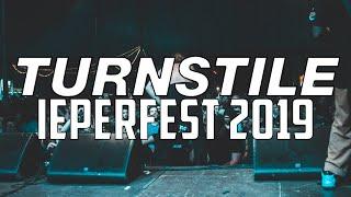 TURNSTILE @ IEPERFEST 2019 - MULTICAM - FULL SET