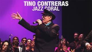 Tino Contreras - Jazz Coral / Teatro Ocampo