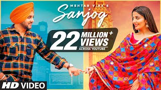 Video Sanjog - Mehtab Virk