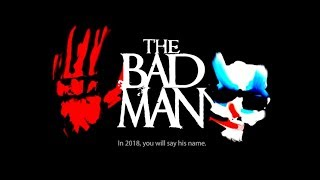 'The Bad Man' Trailer HD
