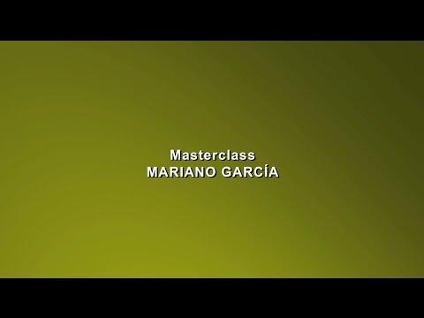 DIA 07 Masterclass Mariano García