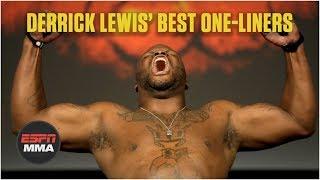 Derrick Lewis' best one-liners in the UFC   ESPN MMA