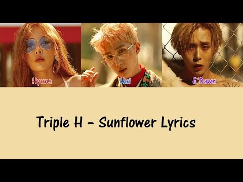 Triple H - Sunflower [Hang, Rom & Eng Lyrics]