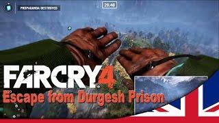 Far Cry 4 - Escape from Durgesh Prison Walkthrough