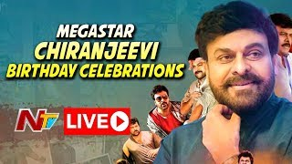 Megastar Chiranjeevi 63rd Birthday Celebrations LIVE..