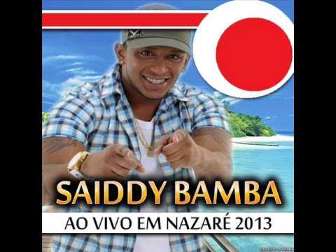 Baixar Saiddy Bamba • Em Nazaré 2013 • Metralha Com o Bumbum