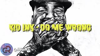 Kid-ink Do me wrong (GoldRecord)