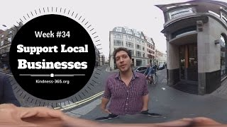 Weekly Challenge #34 –  Support Local Businesses - Kindness-365.org