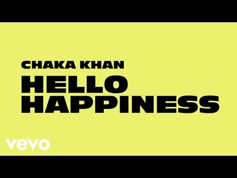 Chaka Khan - Hello Happiness (Audio)
