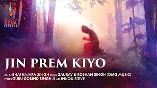 Jin Prem Kiyo – Bhai Harjara Singh