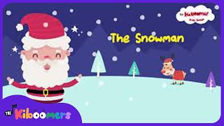 Have You Seen the Snowman Song | Christmas Song for Kids | The Kiboomers | Winter Song