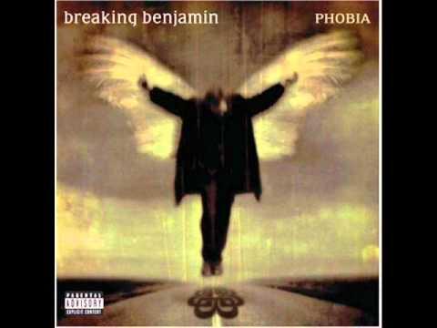 Intro,Outro, Phobia- Breaking Benjamin