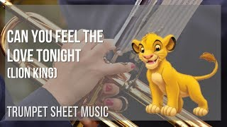 EASY Trumpet Sheet Music: How to play Can You Feel the Love Tonight (Lion King) by Elton John