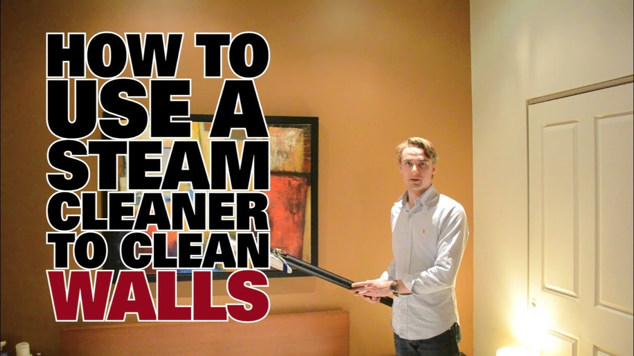 How To Use A Steam Cleaner To Clean Walls Dupray Steam