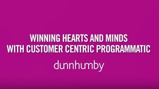 Customer Champions - Winning hearts and minds with customer centric programmatic