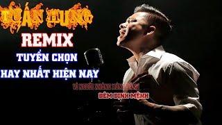 Việt Remix Tuyển chọn những bài hát hay nhất của Tuấn Hưng Remix- Nghe nhạc ngắm gái xinh