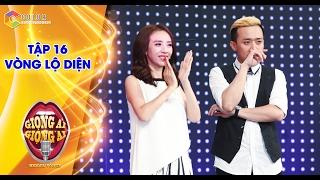 Giọng ải giọng ai   tập 16 vòng lộ diện: Phạm Hồng Phước song ca khiến Trấn Thành rớt nước mắt