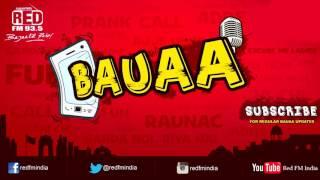 BAUAA - Aapka Call Hold Per Hai | BAUA
