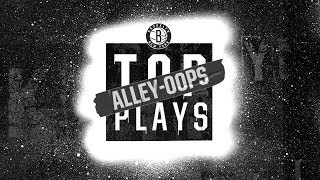 Top 10 Alley-Oops | Nets Top Plays 2018-19