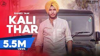 Kali Thar – Sharry Taak Ft Desi Crew