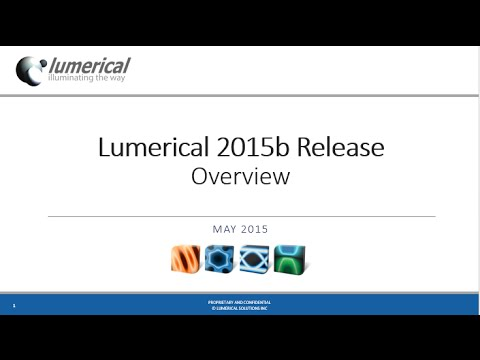Lumerical 2015b Release: Overview