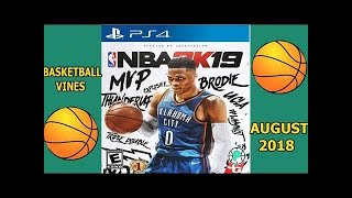 BEST BASKETBALL VINES OF AUGUST 2018#LOWIFUNNY