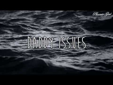 The Neighbourhood - Daddy Issues [Sub español + Lyrics]