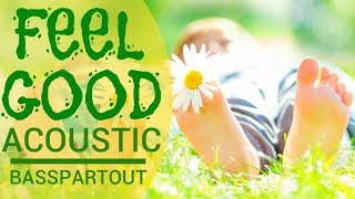 Feel Good Acoustic | Happy Upbeat Instrumental Background Music for Video