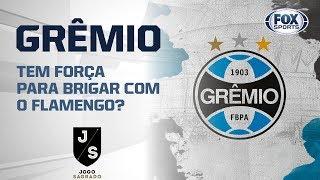 Grêmio tem força para brigar com o Flamengo? Veja o debate do 'Jogo Sagrado'