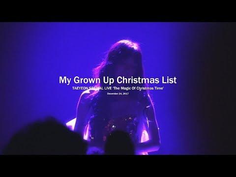 171224 태연 크리스마스 콘서트 My Grown Up Christmas List