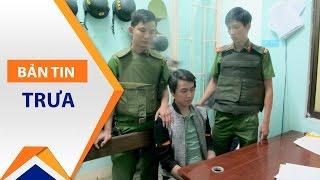 Đà Nẵng: Bắt giữ đối tượng cướp ngân hàng VietinBank | VTC