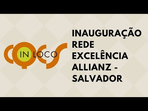 Imagem post: Inauguração Rede Excelência Allianz – Salvador