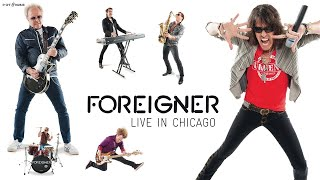 "FOREIGNER ""Waiting For A Girl Like You"" Live from ""Foreigner Live In Chicago"""