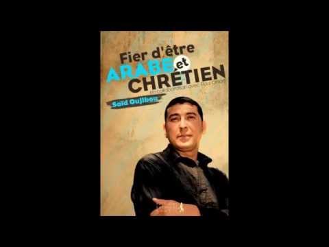 Saïd Oujibou : de l'islam au Christ (Témoignage chrétien)