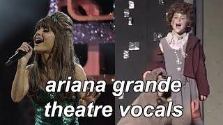Ariana Grande's Theatre/Broadway Vocals (Evolution)