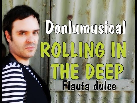 TUTORIAL FLAUTA DULCE NOTAS ROLLING IN THE DEEP RECORDER NOTES