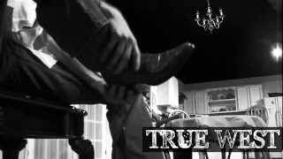 'PSU Theatre presents - TRUE WEST