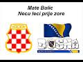 Mate Bulic- Necu Leci Prije Zore